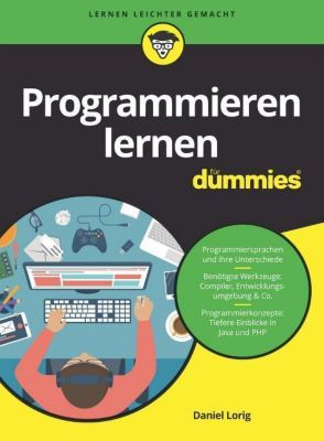 Programmieren lernen für Dummies, Daniel Lorig