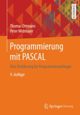 Programmierung mit PASCAL, Thomas Ottmann, Peter Widmayer