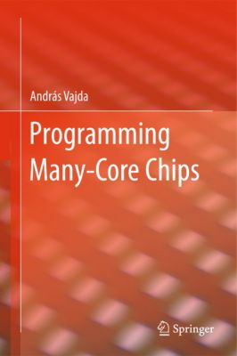 Programming Many-Core Chips, András Vajda