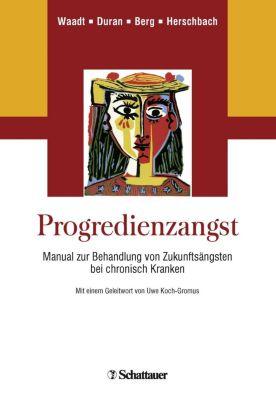 Progredienzangst, Sabine Waadt, Gabriele Duran, Petra Berg
