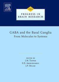 Progress in Brain Research: GABA and the Basal Ganglia