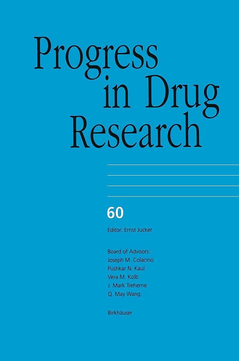 progress in drug research fortschritte der arzneimittelforschung progrs des rechersches pharmaceutiques jucker