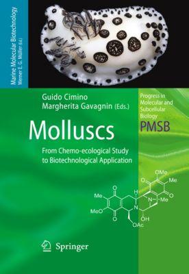 Progress in Molecular and Subcellular Biology: Molluscs, Margherita Gavagnin, Guido Cimino
