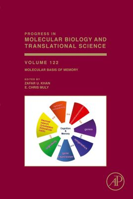 Progress in Molecular Biology and Translational Science: Molecular Basis of Memory