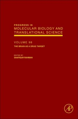 Progress in Molecular Biology and Translational Science: The Brain as a Drug Target