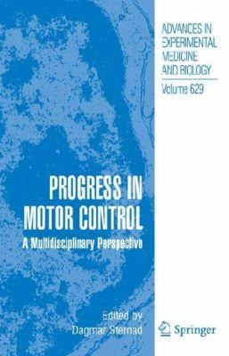 Progress in Motor Control