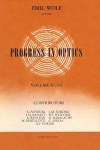 Progress in Optics: Progress in Optics