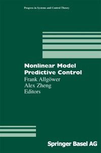 Progress in Systems and Control Theory: Nonlinear Model Predictive Control