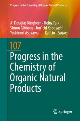 Progress in the Chemistry of Organic Natural Products: Progress in the Chemistry of Organic Natural Products 107