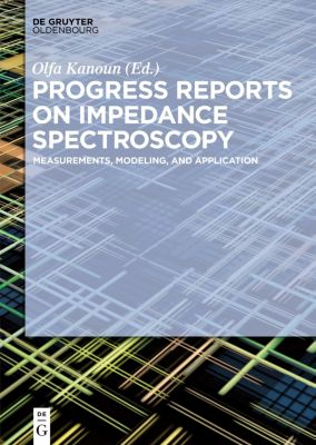 Progress Reports on Impedance Spectroscopy