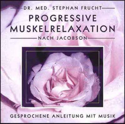 Progressive Muskelrelaxation nach Jacobson, Stephan Frucht