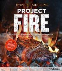 Project Fire - Steven Raichlen |