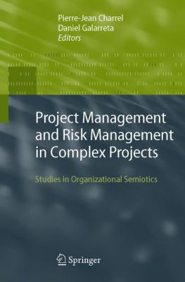 Project Management and Risk Management in Complex Projects