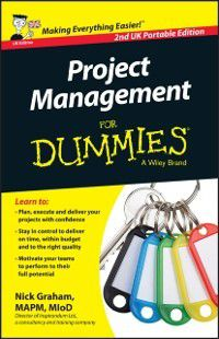 Project Management for Dummies, Nick Graham
