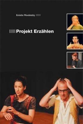 Projekt Erzählen, Kristin Wardetzky