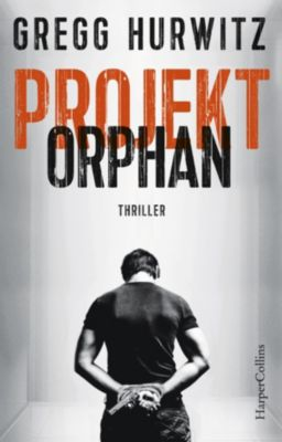 Projekt Orphan, Gregg Hurwitz