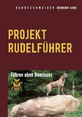 Projekt Rudelführer - Bernhard Kainz |
