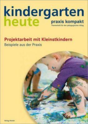 Projektarbeit mit Kleinstkindern, Monika Klages