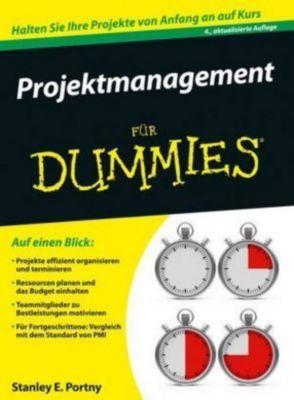 Projektmanagement für Dummies, Stanley E. Portny