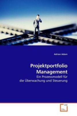 Projektportfolio Management, Adrian Adam