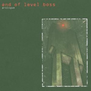 Prologue, End Of Level Boss