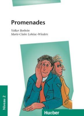 Promenades, Volker Borbein, Marie-Claire Loheac-Wieders