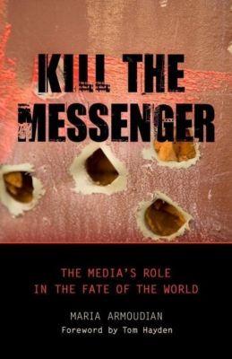 Prometheus Books: Kill the Messenger, Maria Armoudian