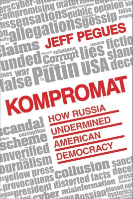 Prometheus Books: Kompromat, Jeff Pegues
