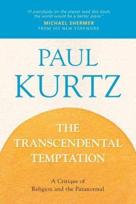 Prometheus Books: The Transcendental Temptation, Paul Kurtz