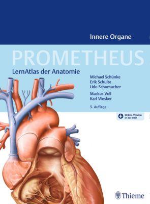 PROMETHEUS Innere Organe, Michael Schünke, Udo Schumacher, Erik Schulte