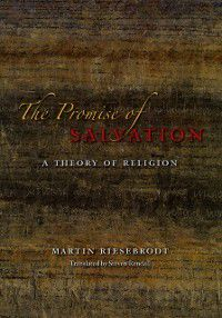 Promise of Salvation, Martin Riesebrodt