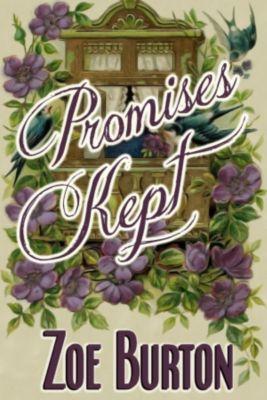 Promises Kept, Zoe Burton