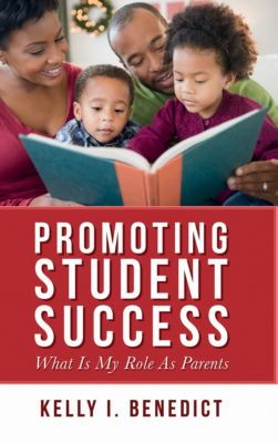 Promoting Student Success, Kelly Benedict