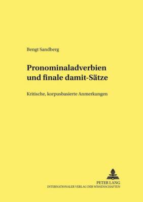 Pronominaladverbien und finale damit-Sätze, Bengt Sandberg
