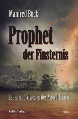 Prophet der Finsternis - Manfred Böckl  