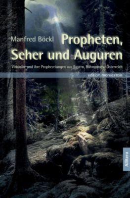 Propheten, Seher und Auguren, Manfred Böckl