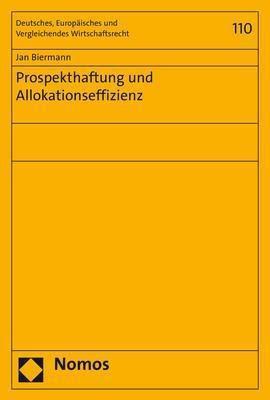 Prospekthaftung und Allokationseffizienz - Jan Biermann |