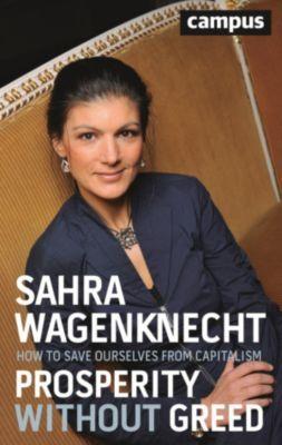 Prosperity without Greed, Sahra Wagenknecht
