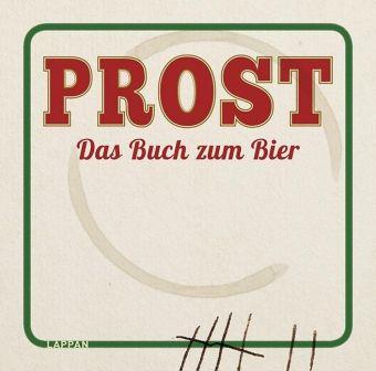 Prost - Das Buch zum Bier - André POLOczek  