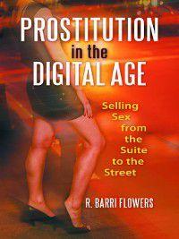 Prostitution in the Digital Age, R. Barri Flowers