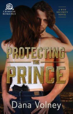 Protecting the Prince, Dana Volney