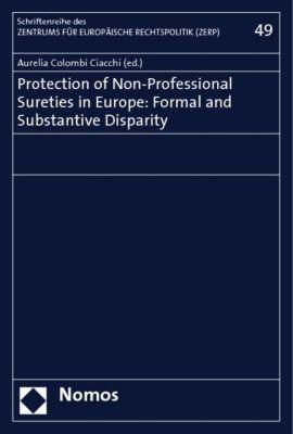 Protection of Non-Professional Sureties in Europe, Aurelia Colombi Ciacchi