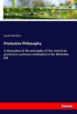 Protective Philosophy, David Hall Rice