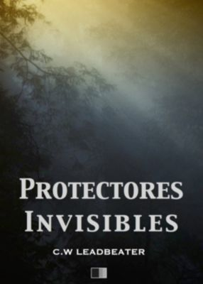 Protectores Invisibles, Charles Webster Leadbeater