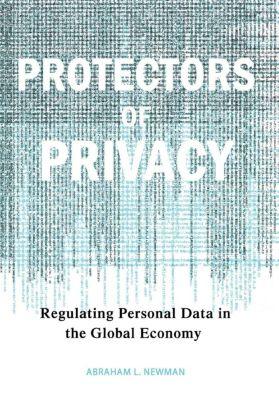 Protectors of Privacy, Abraham L. Newman