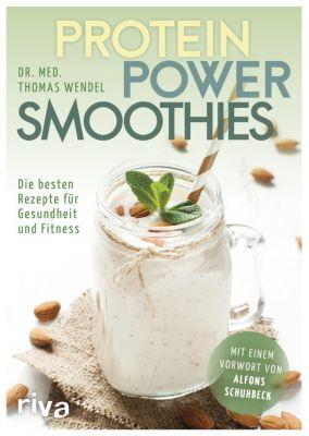 Protein-Power-Smoothies - Thomas Wendel |