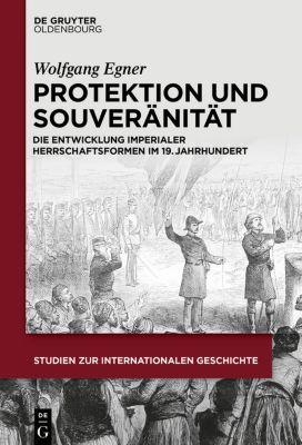 Protektion und Souveränität, Wolfgang Egner