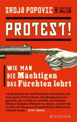 Protest!, Matthew Miller, Srdja Popovic