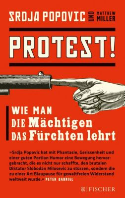 Protest!, Srdja Popovic, Matthew Miller