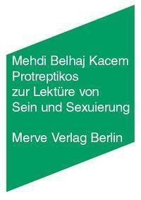 Protreptikos zur Lektüre von Sein und Sexuierung, Mehdi Belhaj Kacem